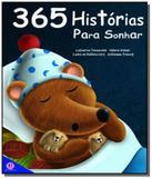 365 historias para sonhar - vol.1 - livro almofada - Ciranda cultural