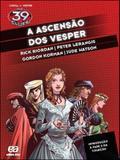 39 clues, the - a ascensao dos vesper - Atica