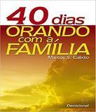 40 Dias Orando Com A Familia - Ad santos