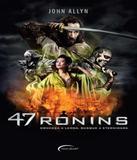 47 Ronins - Novo seculo