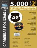 5.000 Questões Comentadas - Carreiras Policiais - Volume 1 - Alfacon
