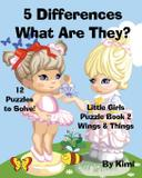 5 Differences- What Are They Little Girls Puzzle Book 2 (Wings  Things) - Vivatiks services