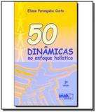 50 dinamicas no enfoque holistico - Wak
