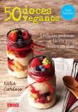 50 Doces Veganos Sem Lactose / Cardoso - Alaude ed