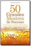 50 grandes mestres do sucesso: divisores de agua p - Universo dos livros