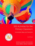 500 activities for the primary classroom - Macmillan