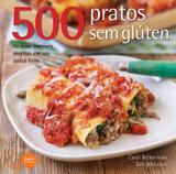 500 Pratos Sem Glúten - Editora nobel