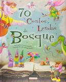 70 contos e lendas do bosque - Girassol
