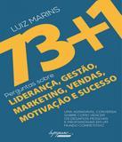 73+1 Perguntas Sobre Lideranca, Gestao, Marketing, Vendas, Motivacao E Sucesso - Integrare