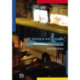 85 Letras e Um Disparo - Global editora / literatura periférica