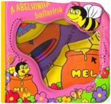 A abelhinha bailarina: Col. Livro de banho - Vale das letras