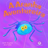 A aranha aventureira