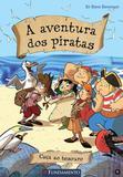 A Aventura dos Piratas - Caça ao Tesouro - Fundamento