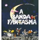 A Banda Fantasma - Conforme a Nova Ortografia - Formato