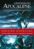 A Batalha do Apocalipse: Da queda dos anjos ao crepúsculo do mundo (Edição Especial) - Da queda dos anjos ao crepúsculo do mundo