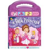 A bela princesa: Col. Doces melodias - Todolivro