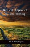 A Biblical Approach to Life Planning - Total publishing and media