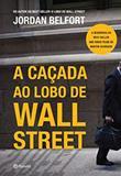 A Caçada ao Lobo de Wall Street - Planeta