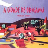 A Cidade de Origami - Nobel