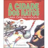 A Cidade Dos Ratos - Uma Opera-roque - 4ª Ed. - Formato