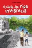 A cidade dos rios invisíveis