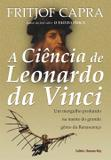 A Ciência de Leonardo da Vinci - Cultrix
