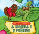 A cigarra e a formiga - Pae