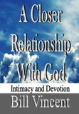 A Closer Relationship With God - Revival waves of glory books  publishing