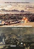 A construção da narrativa histórica: séculos XIX e XX - Editora unicamp