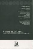 A Crise Brasileira - Coletânea de Contribuições de Professores da PUC-SP - Contracorrente