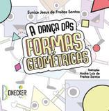 A dança das formas geométricas - Bonecker