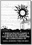 A educacao do campo e a educacao popular nas escol - Autor independente