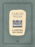 A Espuma do Fogo - Ateliê editorial