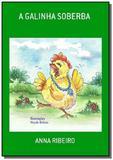 A galinha soberba - Autor independente