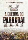 A Guerra do Paraguai - Planeta