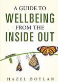 A Guide to Wellbeing - Hazel boylan