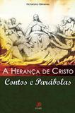 A Heranca de Cristo - Victoriano Gimenes - Palavra e prece