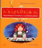 A História de Bartolomeu Cristofori e o Primeiro Piano - Duna dueto