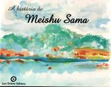A História de Meishu Sama - Lux oriens