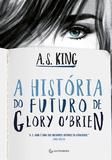 A história do futuro de Glory OBrien - Gutenberg