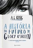 A história do futuro de Glory O'Brien