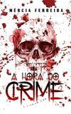 A Hora do Crime - Bok2