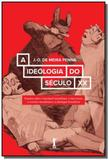 A ideologia do seculo xx - Vide