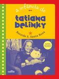 A Infancia de Tatiana Belinky - Callis editora