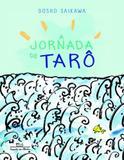 A Jornada de Taro - Cia das letrinhas