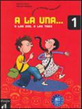 A la una, a las dos, a las tres 1 - libro del alumno - Difusion do brasil