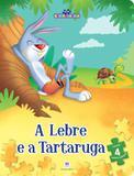 A lebre e a tartaruga - Ciranda cultural
