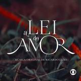 A Lei do Amor - Música Original de Ricardo Leão - CD - Som livre