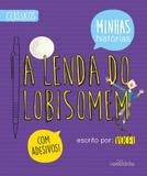 A Lenda do Lobisomem - Carochinha