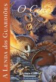 A Lenda Dos Guardiões 04 - O Cerco